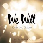 We Will - Laura Nagy, Bianca Bradey, Madeleine Withington