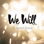 We Will - Laura Nagy, Bianca Bradey, Madeleine Withington