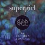 Anna Naklab - chanson Supergirl