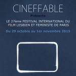 Cineffable 2015 - Festival du Film Lesbien