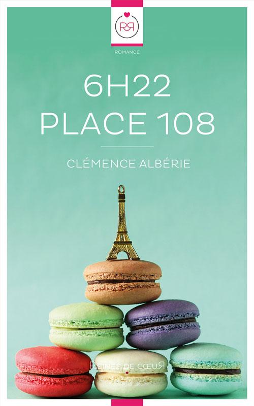 Couverture du livre : 6h22 Place 108 de Clémence Albérie