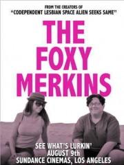 Affiche : The Foxy Merkins