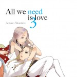tome 3 d'All We Need is Love