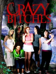 Affiche : Crazy Bitches