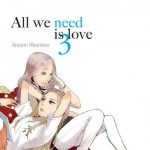 All we need is love - tome 3