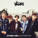 The Vamps Omi - I Found A Girl