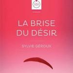 sylvie géroux : La Brise du Désir - Sylvie Géroux