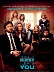 Affiche : C'est Ici que l'On se Quitte – This is Where I Leave You