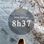 8h37 de Julie Sauvage