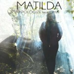 Apologize Matilda