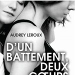D'un battement deux coeur d'Audrey Leroux