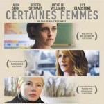 Certain Women - Certaines Femmes