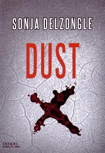 Dust de Sonja Delzongle