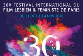 Les 30 ans de Cineffable : le Festival international du film lesbien et féministe de Paris, c'est dès mercredi !